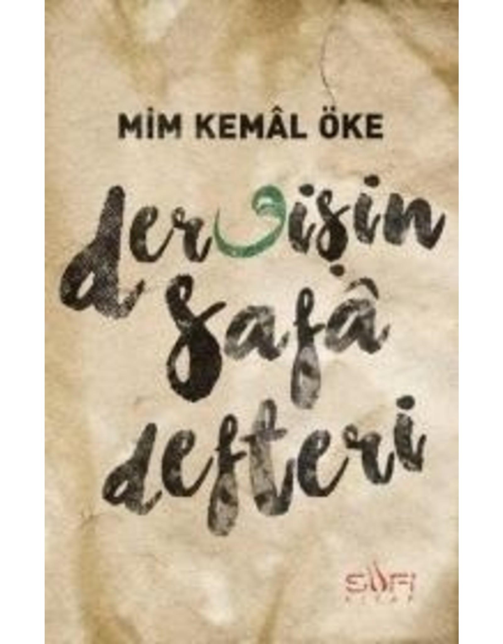Mim Kemal Öke Dervişin Safa Defteri