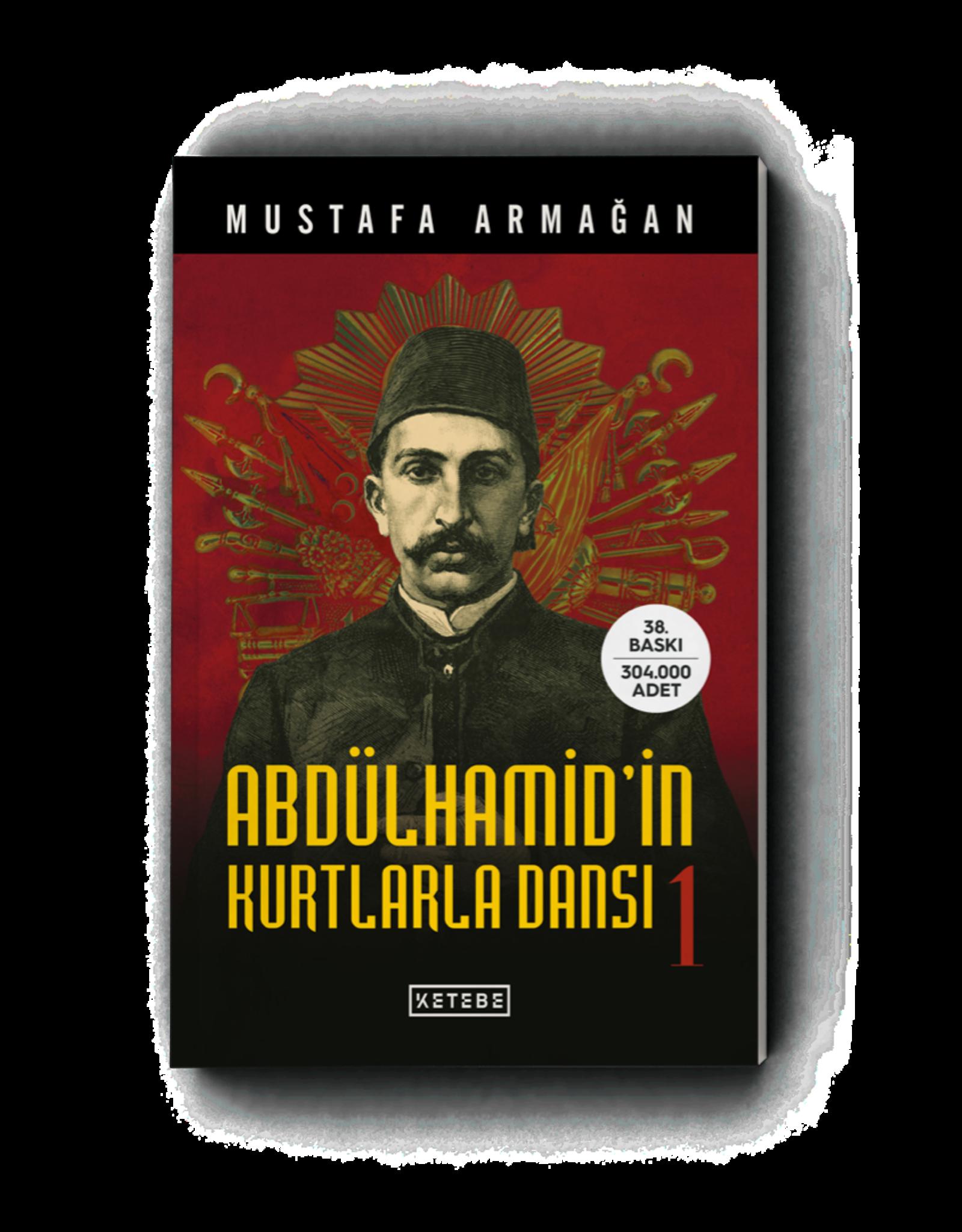 Mustafa Armağan Abdülhamid'in Kurtlarla Dansı