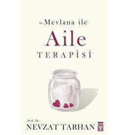 Nevzat Tarhan Hz. Mevlana ile Aile Terapisi