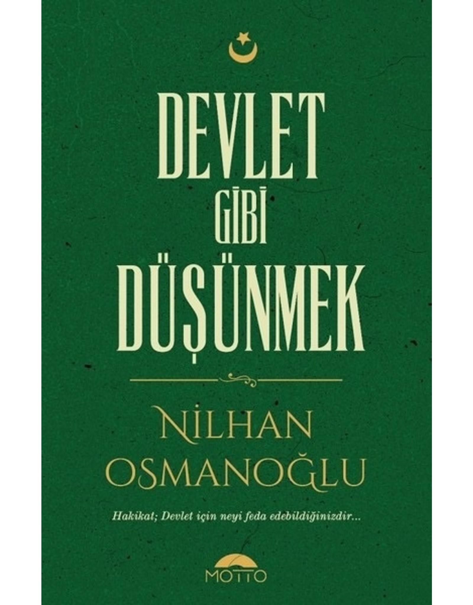 Nilhan Osmanoğlu Devlet Gibi Düşünmek