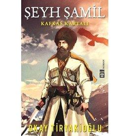 Okay Tiryakioğlu Şeyh Şamil-Kafkas Kartalı