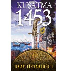 Okay Tiryakioğlu Kuşatma 1453