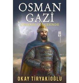 Okay Tiryakioğlu Osman Gazi - Çınarın Gölgesinde