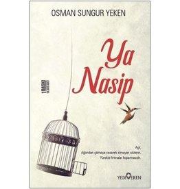 Osman Sungur Yeken Ya Nasip