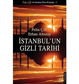 Pelin Çift İstanbul'un Gizli Tarihi
