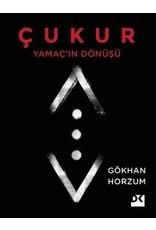 Gökhan Horzum Çukur  Yamaç'ın Dönüşü