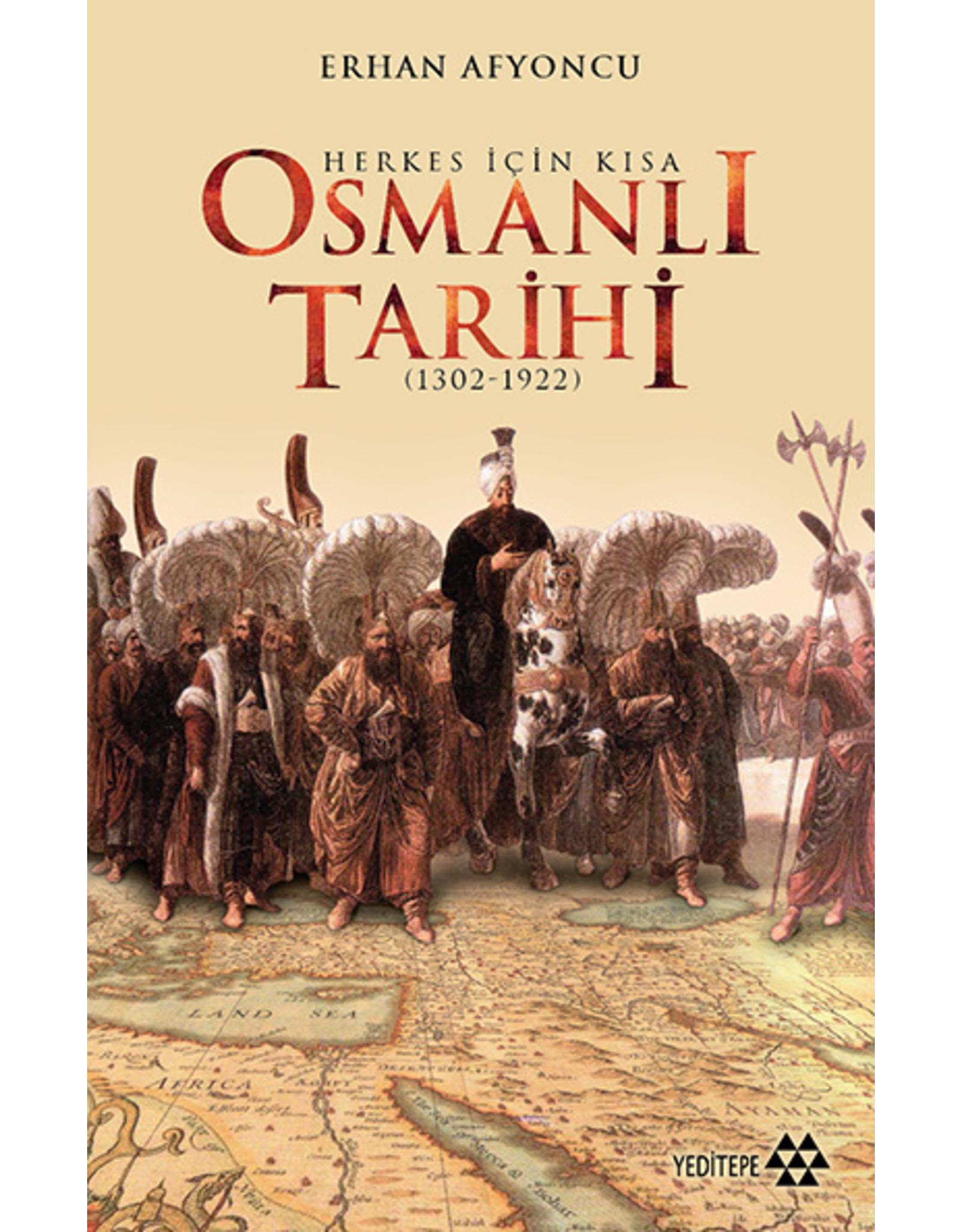 Erhan Afyoncu Herkes İçin Kısa Osmanlı Tarihi (1302-1922)