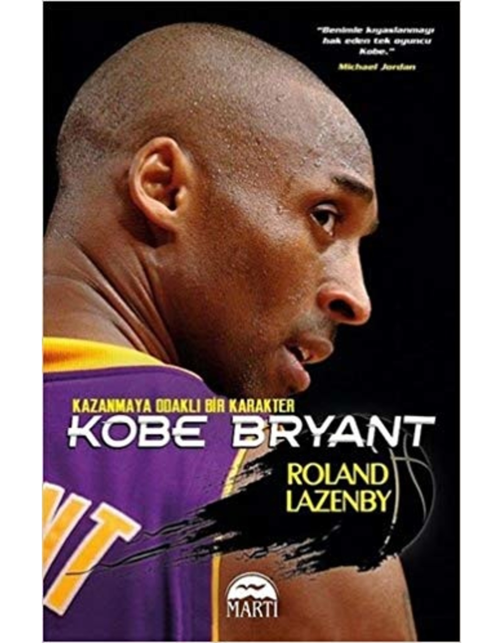 Roland Lazenby Kobe Bryant