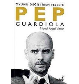 Miguel Angel Violan Pep Guardiola  Oyunu Değiştiren Felsefe