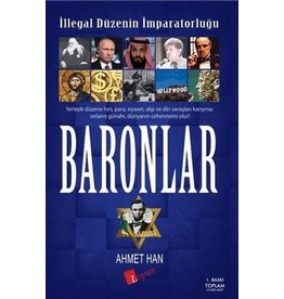 Ahmet Turgut İllegal Düzenin İmparatorluğu Baronlar