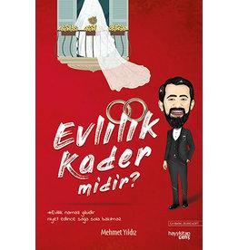 Mehmet Yıldız Evlilik Kader midir?