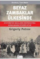 Grigory Petrov Beyaz Zambaklar Ülkesinde