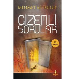 Mehmet Ali Bulut Gizemli Sorular