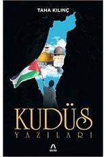 Taha Kılınç Kudüs Yazıları