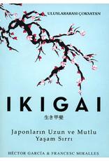Francesc Miralles IKIGAI  Japonların Uzun ve Mutlu Yaşam Sırrı