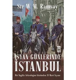 Sir V. M. Ramsay İsyan Günlerinde İstanbul