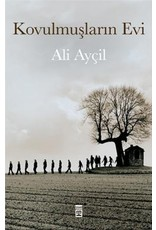 Ali Ayçil Kovulmuşların Evi