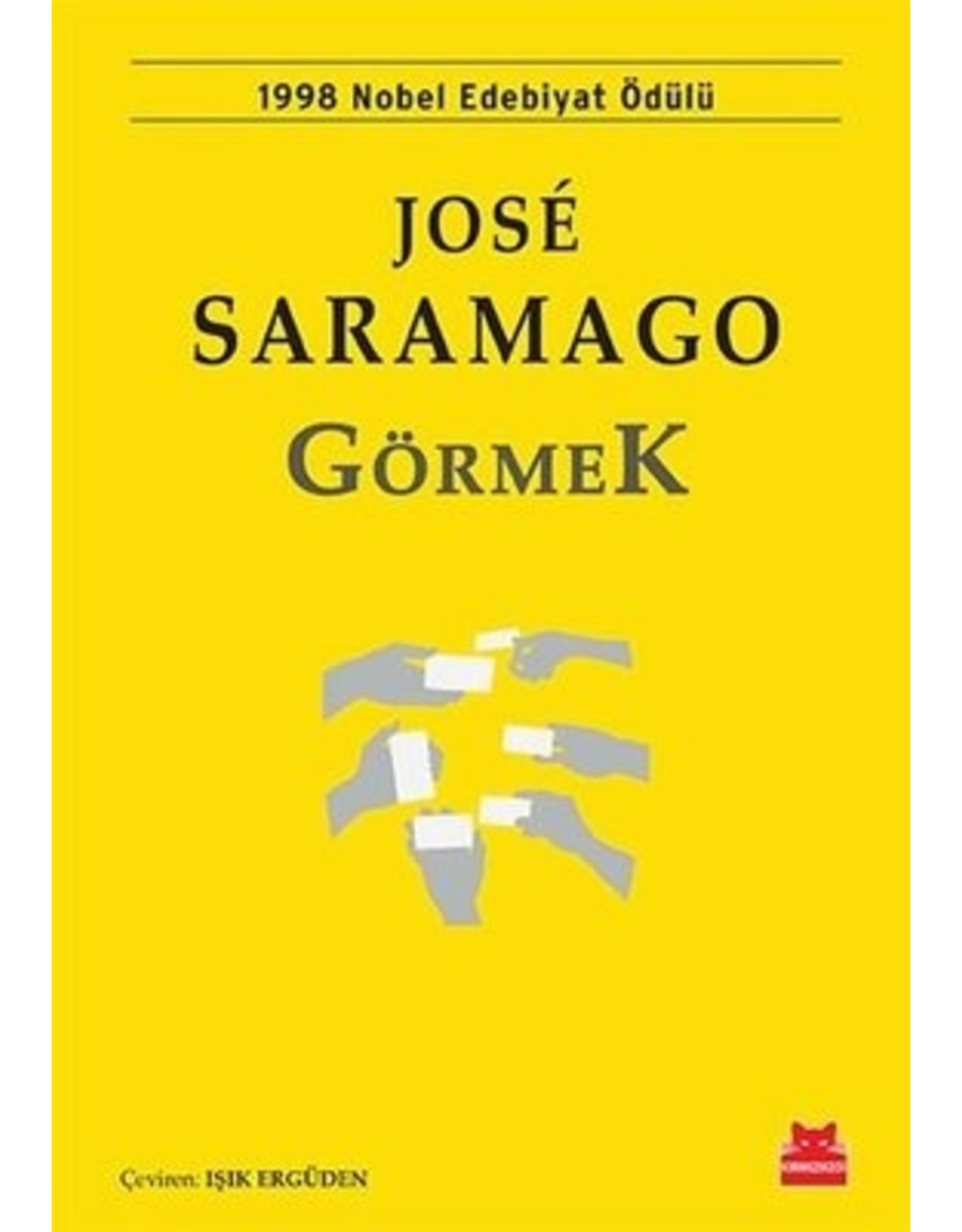 Jose Saramago Görmek