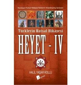 Halil Yaşar Kollu Heyet 4 / Türklerin Kutsal Hikayesi