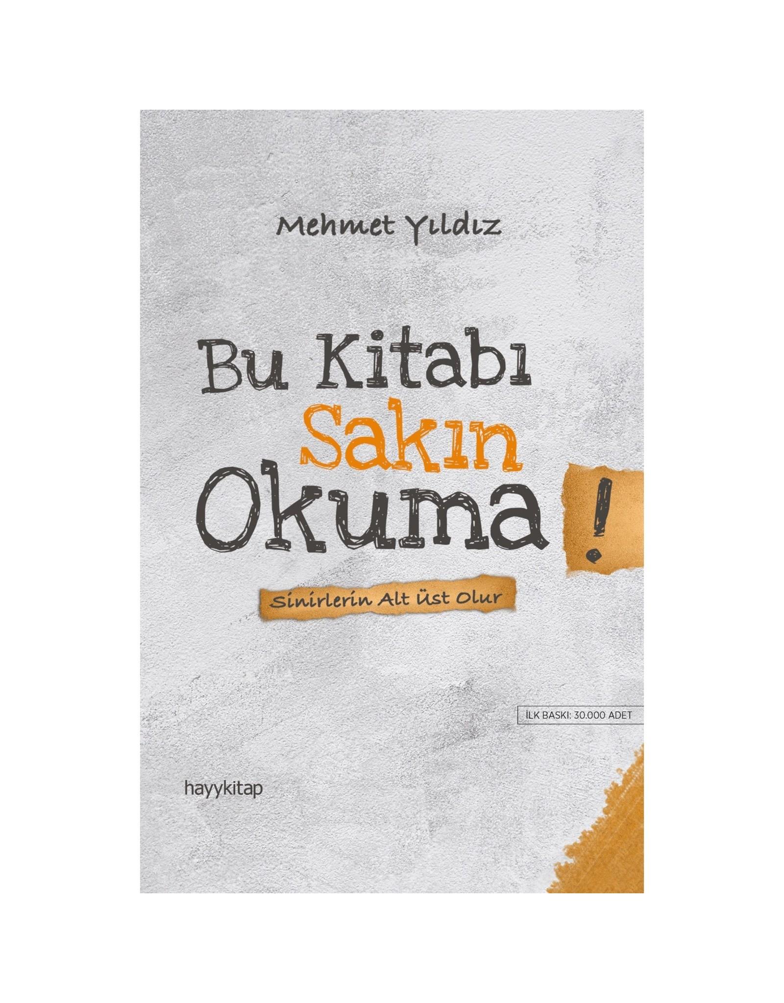 Mehmet Yıldız Bu Kitabı Sakın Okuma!