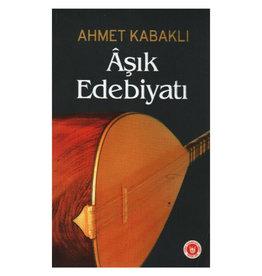Ahmet Kabaklı Aşık Edebiyatı