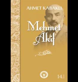 Ahmet Kabaklı Mehmet Akif