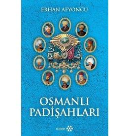 Erhan Afyoncu Osmanlı Padişahları