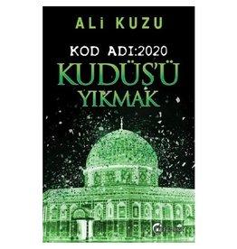 Ali Kuzu Kod Adı:2020 Kudüs'ü Yıkmak