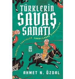 Ahmet N. Özdal Türklerin Savaş Sanatı