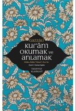 İmam Gazali Kur'an'ı Okumak ve Anlamak