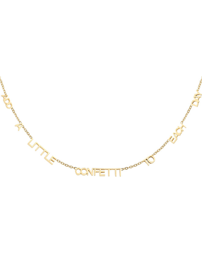 Ketting Add A Little Confetti To Each Day gold