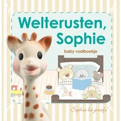 KLEINE GIRAF sophie de giraf voelboek: weltrusten sophie