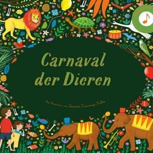 Boeken Carnaval Der Dieren | Prentenboek met muziek