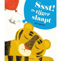 Ssst! De tijger slaapt   Prentenboek