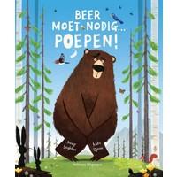 Beer moet nodig... Poepen! | Prentenboek
