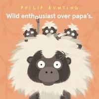 Wild enthousiast over papa's   Prentenboek