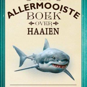 Boeken Het allermooiste boek over haaien
