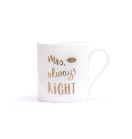 Eulenschnitt Kaffeebecher Mrs always right