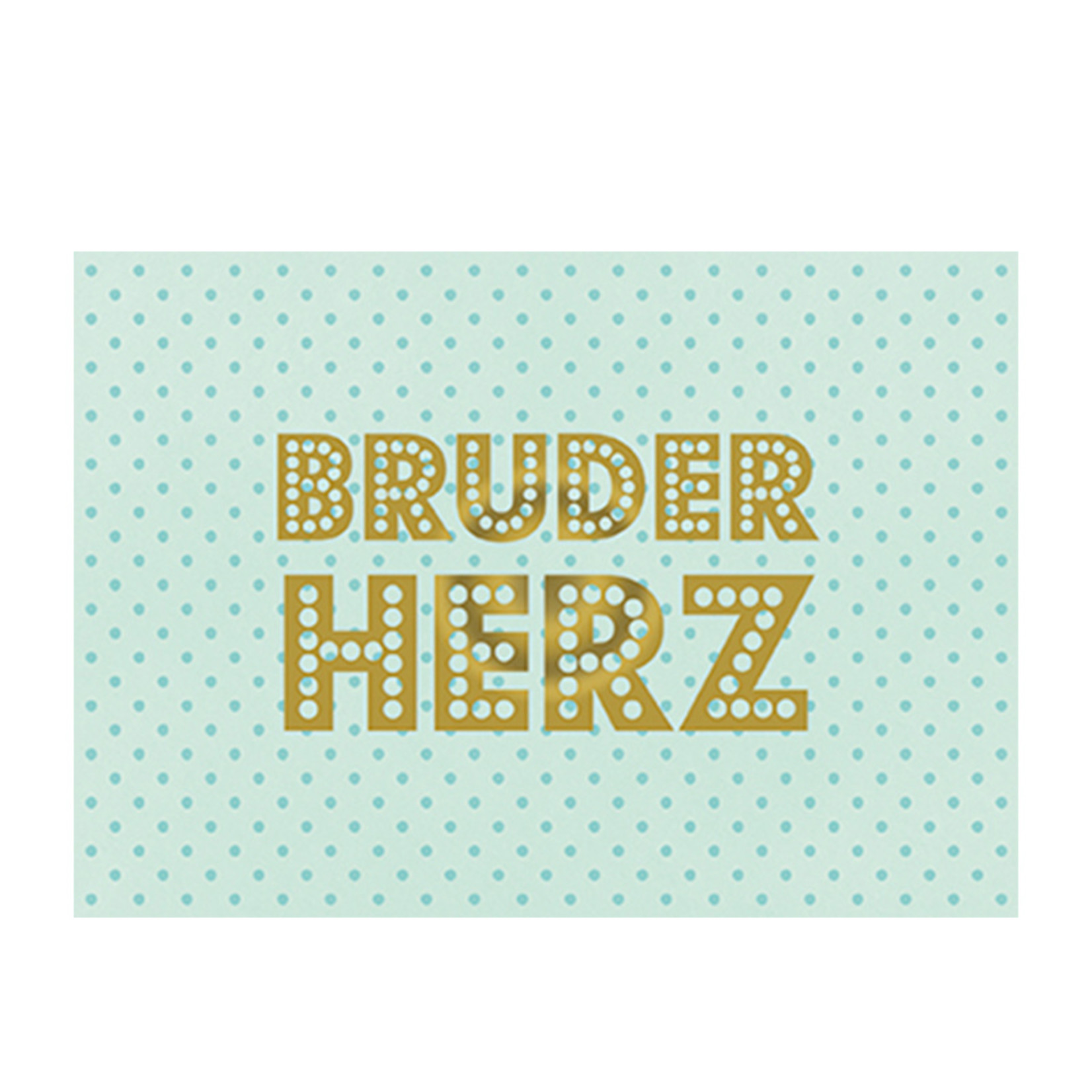 Postkarte Bruderherz