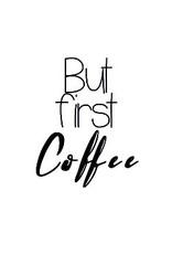 But First Coffee Artprint