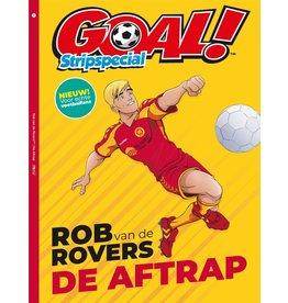 Goal! Stripspecial. Rob van de Rovers 1