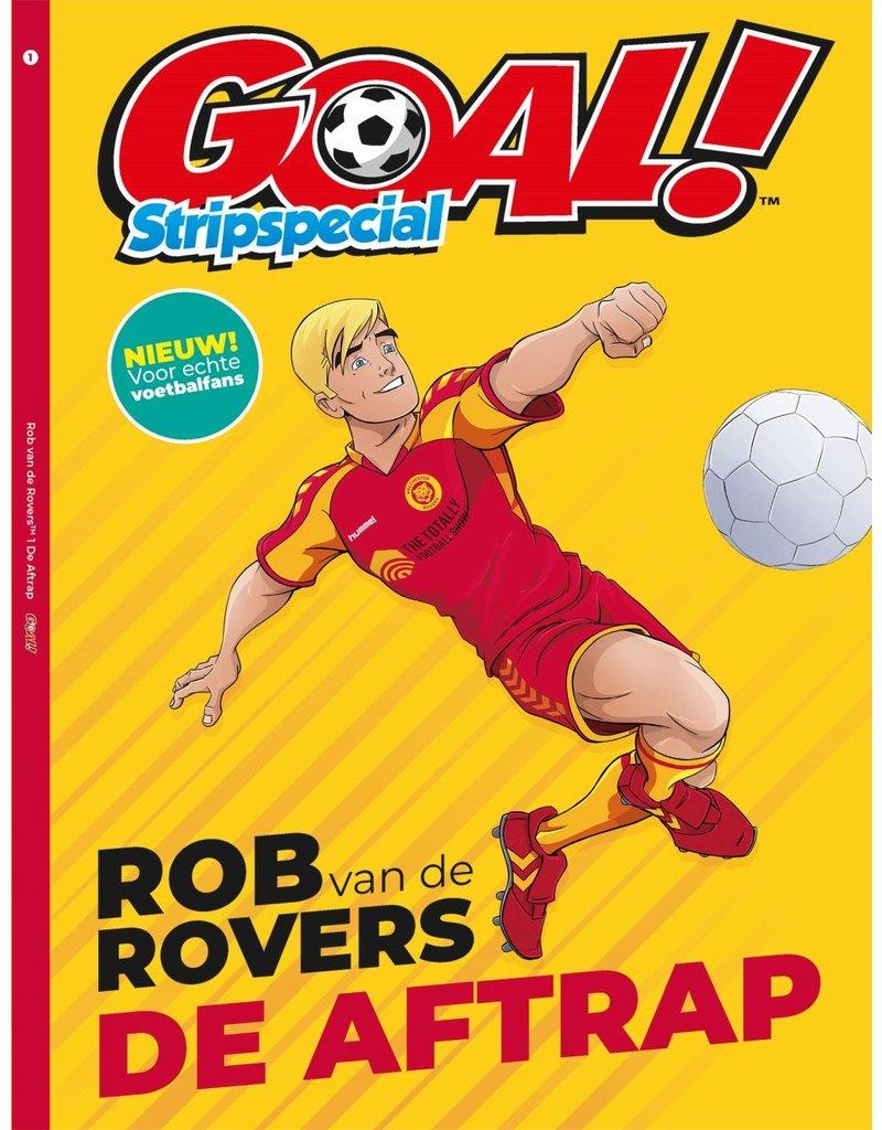 Goal! Stripspecial. Rob van de Rovers De Aftrap