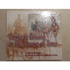 Carriage Driving in the Course of Time
