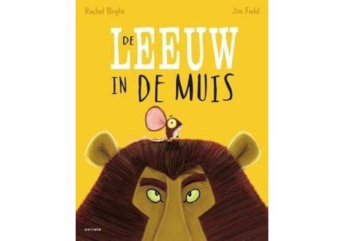 Boeken Boek -Prentenboek  De leeuw in de muis - Rachel Bright en Jim Field