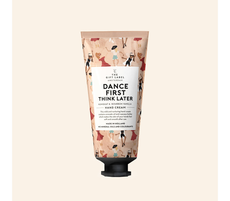 The Gift Label - Hand creme tube - Dance first think later