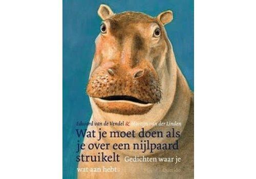 Boek - Prentenboek Wat moet je doen als je over een nijlpaard struikelt