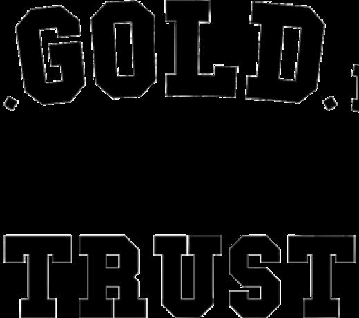 In Gold We Trust