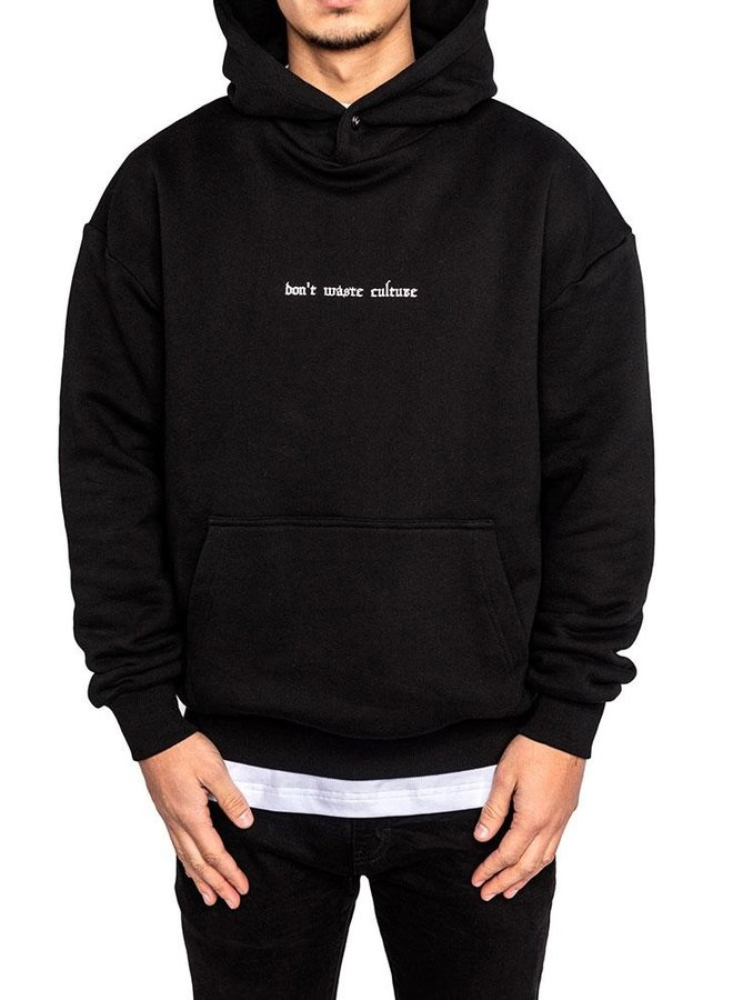 DON'T WASTE CULTURE - NERO HOODIE