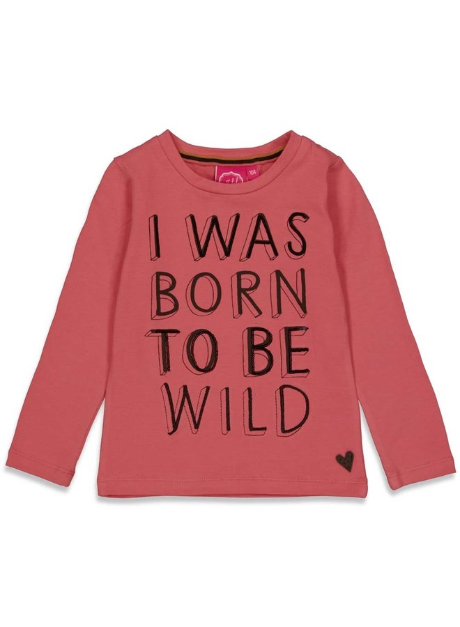 Forever Wild Longsleeve I was born to be wild