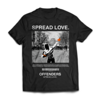 """T-Shirt Offenders ''SPREAD LOVE"""""""